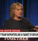 Hillary Clinton Insults Trump Supporters